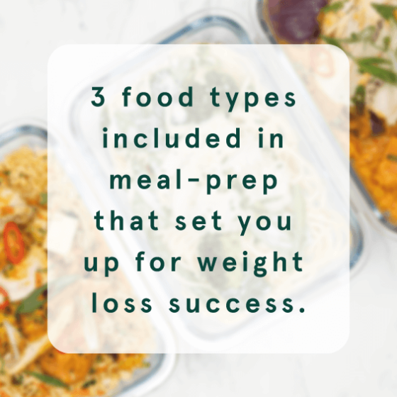 3 food types in meal prep which will help with weight loss